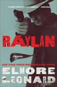 "Raylan, a novel by Elmore Leonard, takes into account the FX series ""Justified"""